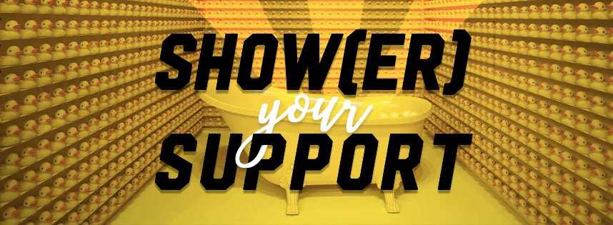 shower your support